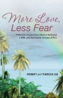 More Love, Less Fear –  a Jamaican author's powerful story of his journey of love